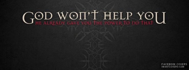 God-Wont-Help-You