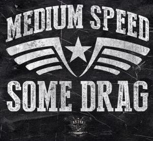med speed some drag