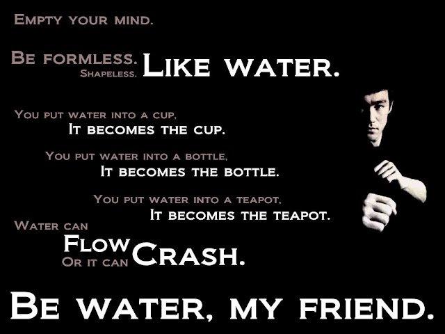 Bruce-Lee-Quote-Be-like-Water.jpg