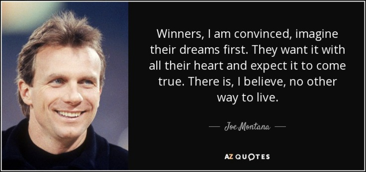 quote-winners-i-am-convinced-imagine-their-dreams-first-they-want-it-with-all-their-heart-joe-montana-20-36-32